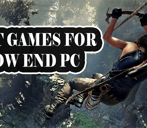 Games for Low-End PC in 2020